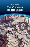 The Country of the Blind and Other Science-Fiction Stories 0486295699 Book Cover