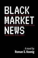Black Market News 1734265507 Book Cover