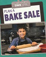 Plan a Bake Sale 1725318938 Book Cover