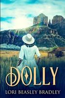 Dolly: Large Print Edition 1034158538 Book Cover