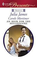 An Heir for the Millionaire: The Greek and the Single Mom / The Millionaire's Contract Bride 037312936X Book Cover