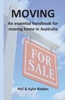 Moving: An essential handbook for moving home in Australia 0648915107 Book Cover