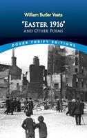 Easter 1916 and Other Poems 0486297713 Book Cover