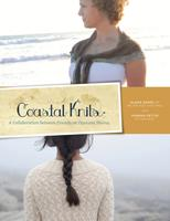Coastal Knits - A collaboration between Friends on Opposite Shores 0615529348 Book Cover