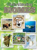 Understanding Biomes Understanding Biomes 1617419850 Book Cover