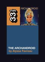 Janelle Mone's the Archandroid 1501355708 Book Cover
