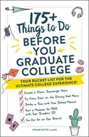 Things to Do Before You Graduate College: Your Bucket List for the Ultimate College Experience!
