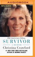 Survivor: A Memoir, 30th Anniversary Edition 1713500388 Book Cover