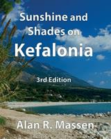 Sunshine and Shades on Kefalonia 0993559123 Book Cover