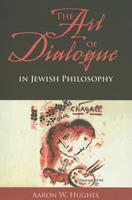 The Art of Dialogue in Jewish Philosophy 0253219442 Book Cover