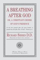 A Breathing After God (Puritan Classics) (Puritan Classics) 1846857082 Book Cover