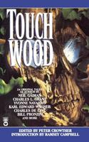 Touch Wood:  Narrow Houses, Volume II 0446601624 Book Cover