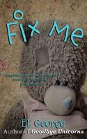Fix Me: A story of munchausen syndrome by proxy 1983824321 Book Cover