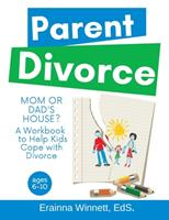 Mom or Dad's House?: A Workbook to Help Kids Cope with Divorce 061598360X Book Cover