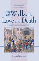 Walk With Love and Death (Hans Koning Reprint Series) 1588381048 Book Cover