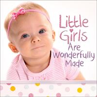 Little Girls Are Wonderfully Made 0736965823 Book Cover