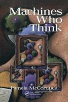 Machines Who Think: A Personal Inquiry into the History and Prospects of Artificial Intelligence 0716710722 Book Cover