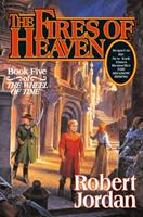 The Fires of Heaven 0812550307 Book Cover