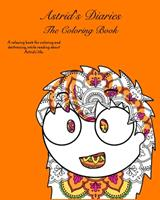 Astrid's Diaries: The Coloring Book 1034198785 Book Cover