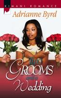 Two Grooms and a Wedding (Kimani Romance) 0373860560 Book Cover