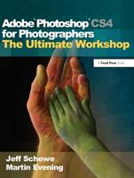 Adobe Photoshop CS4 for Photographers: The Ultimate Workshop 0240811186 Book Cover