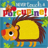 Never Touch a Porcupine 1788439856 Book Cover