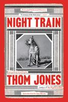 Night Train: New and Selected Stories 0316449342 Book Cover