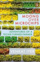 Moong over Microchips 0670090905 Book Cover