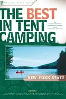 The Best in Tent Camping: New York: A Guide for Campers Who Hate RVs, Concrete Slabs, and Loud Portable Stereos (Best in Tent Camping - Menasha Ridge) 0897326415 Book Cover