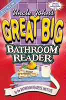 Uncle John's Great Big Bathroom Reader (All New) 1879682699 Book Cover