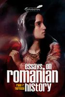 Essays on Romanian History 9739432034 Book Cover