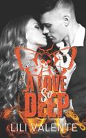 A Love So Deep 1537157469 Book Cover