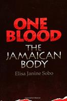 One Blood: The Jamaican Body 0791414302 Book Cover