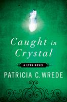 Caught in Crystal 0441760066 Book Cover