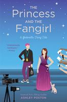 The Princess and the Fangirl 1683691709 Book Cover