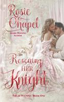 Rescuing her Knight 0645073849 Book Cover