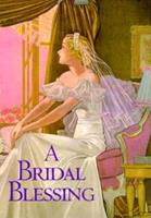 A Bridal Blessing 1883211115 Book Cover