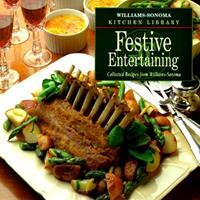 Festive Entertaining (Williams Sonoma Kitchen Library) 0737020024 Book Cover