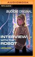 Interview with the Robot 1713559889 Book Cover