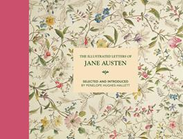 My Dear Cassandra : Selections from the Letters of Jane Austen (The Illustrated Letters) 0517888335 Book Cover