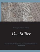 Die Stiller: eine schwäbische Baumeister- und Stuckatorenfamilie aus Wessobrunn 3752607718 Book Cover