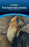 The Kreutzer Sonata, and Other Stories 0486278050 Book Cover