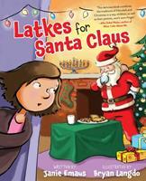 Latkes for Santa Claus 1510759883 Book Cover