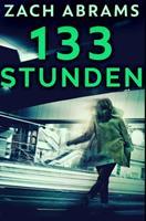133 Stunden: Gebundene Premium-Ausgabe 1034606026 Book Cover