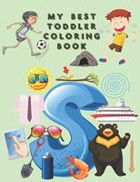 My Best Toddlers Coloring Book: An Activity Book for Toddlers and Preschool Kids to Learn the English Alphabet Letters from A to Z 1654508519 Book Cover