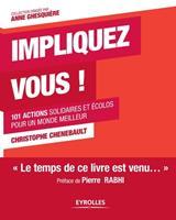 Impliquez vous !: 101 actions solidaires et colos pour un monde meilleur 2212549709 Book Cover