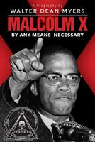 Malcolm X: By Any Means Necessary 0590987593 Book Cover
