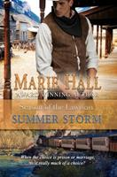 Summer Storm: A Steamy Old West Romance (Season of the Lawman) 1645631745 Book Cover