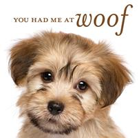 You Had Me at Woof 1640303863 Book Cover