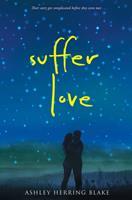 Suffer Love 0544936892 Book Cover